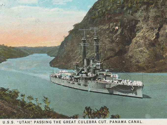 "U.S.S. ""Utah"" Passing The Great Culebra Cut — Panama Canal"