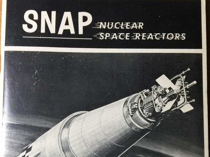 1967 Nuclear Space Reactors — U.S. Atomic Energy Commission Booklett